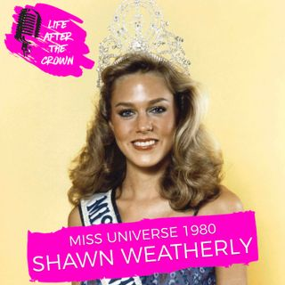 Miss Universe 1980 Shawn Weatherly Harris - Winning Miss Universe and Being Part of the First Cast of Baywatch