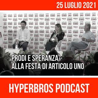 Roberto Speranza e Romano Prodi alla festa nazionale di Articolo Uno