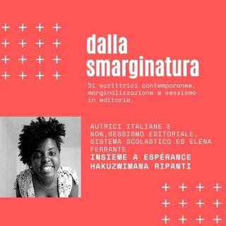 DALLA SMARGINATURA 03 - con Espèrance Hakuzwimana Ripanti - Scrivere, raccontare e raccontarsi