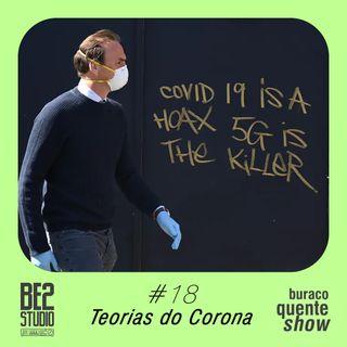 #18 - Teorias do Corona
