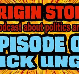 Origin Stories - 009 - Rick Ungar - Host of the Pod Complex