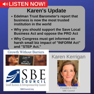 """New report shows business is most trusted institution; Save Local Business Act, """"INFORM Act"""" & """"STEP Act."""""""