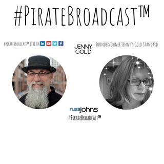 Catch Jenny Gold on the #PirateBroadcast™