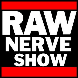 The Raw Nerve Show - 05-19-15