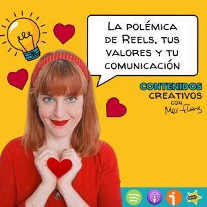 10. La polémica de Reels, tus valores y tu comunicación