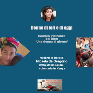 RUBRICA DONNE DI IERI E DI OGGI: MICAELA DE GREGORIO, volontaria che dedicò la sua vita ai bambini