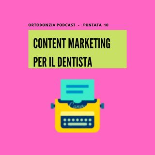 Content Marketing per i DENTISTI