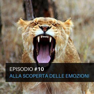 Episodio#10 - Alla scoperta delle emozioni