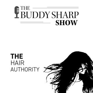 The Buddy Sharp Show Episode 2 | Karen Sharp Guest – Careers that wreak havoc on your hair!