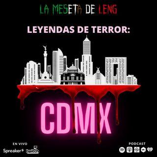 Ep. 46 - Leyendas de terror: Ciudad de México