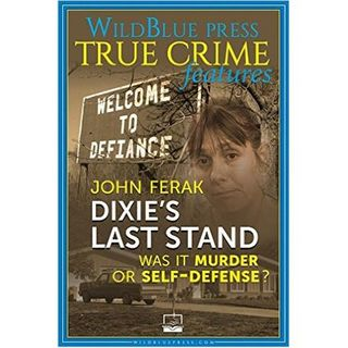 DIXIE'S LAST STAND-John Ferak