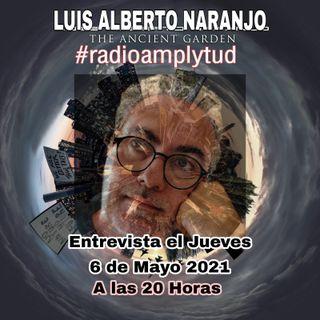 Entrevista a Luis Alberto Naranjo