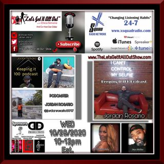 "10-28-2020 Our Special Guest Today Is X Squad Radio Network's Own ""Jordan Rosario of Keeping It 100 Podcast""!"