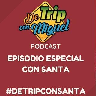 De Trip con Miguel Especial con Santa 2020
