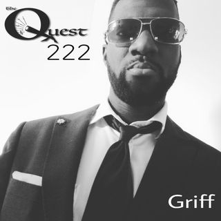 The Quest 222. Griff Is The Name.