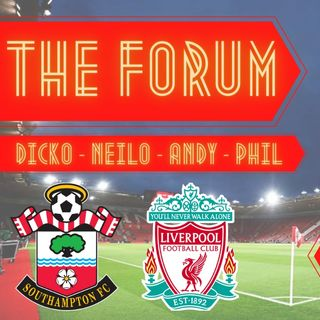 Southampton v Liverpool | Match Reaction | The Forum
