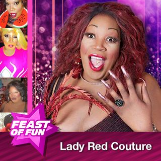 FOF #2254 – Lady Red Couture is the World's Biggest Drag Queen