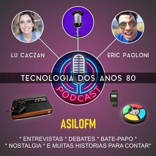 Podcast - Tecnologia Anos 80 e 90