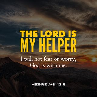 The Lord Is Your Helper When You Are Weak and Weary
