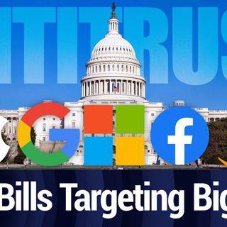 The Five Bills That Threaten Big Tech