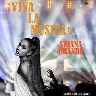 T01E11 Ariana Grande: La historia de Problem y Break free