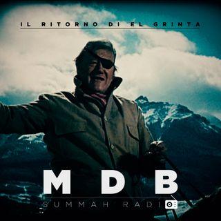 "MDB Summah Radio | ep. 2 ""Il ritorno del Grinta"""