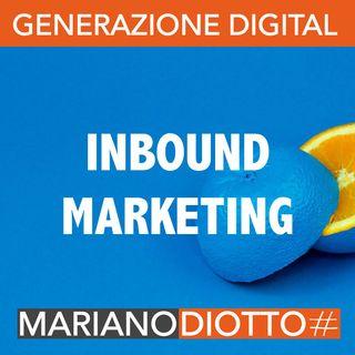 Puntata 21: L'inbound marketing