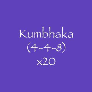 Kumbhaka (4-4-8) x20