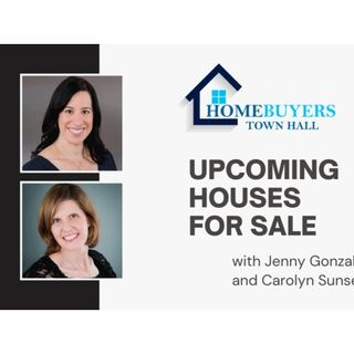 Homebuyers TownHall with Carolyn Sunseri and Jenny Gonzalez