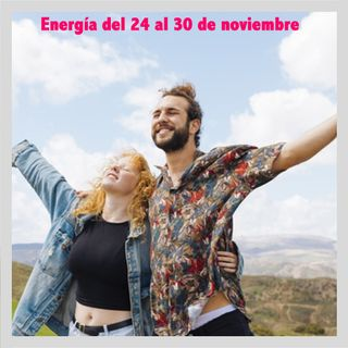 Energía de la semana 48 Año 2019: Del 24/11 hasta el 30/11