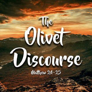 The Olivet Discourse Matthew 24