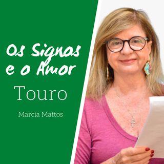 Signos e o Amor: Touro com Marcia Mattos Astrologia