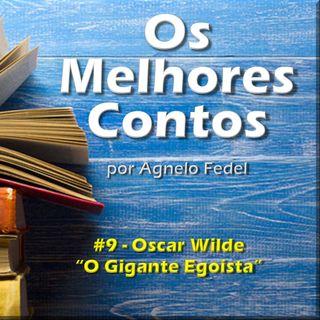 Os Melhores Contos - O Gigante Egoísta - Oscar Wilde