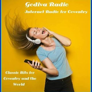 14th April 2021 Godiva Radio playing you Coventry's Greatest Classic Hits.