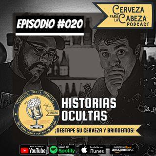 """Episodio 020, """"Historias Ocultas"""""""