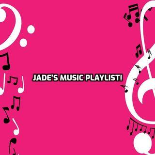 Jades Playlist