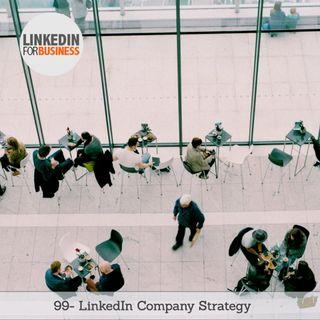 99-Linkedin-Company Strategy