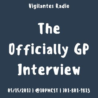 The Officially GP Interview.