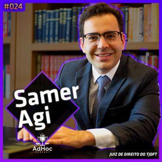 Samer Agi Juiz de Direito - Pensamentos, Pitacos e Poesias - AdHoc Podcast #024