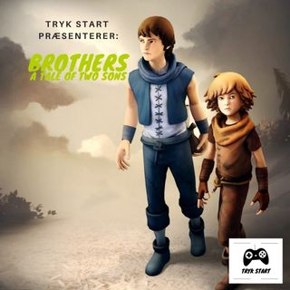 Spil 31 - Brothers: A Tale of Two Sons