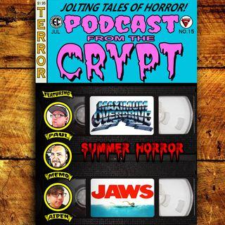Summer of Horror 2019: Part 3, Maximum Overdrive (1986), Jaws (1975)