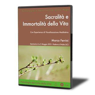 Sacralità e Immortalità della Vita
