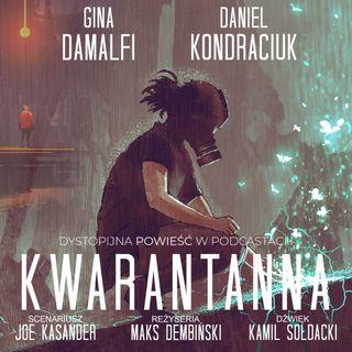 Kwarantanna 04 Serial sezon I. Bohaterowie Emma i Dawid. Powieść w podcastach do słuchania.