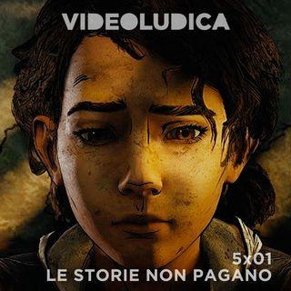 VL 5x01: Le Storie non Pagano