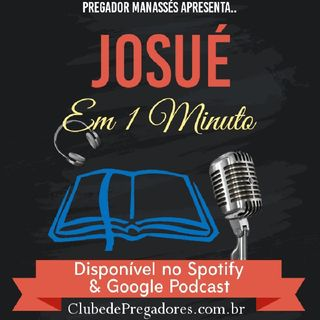 Bíblia em 1 Minuto - EP09 Josué
