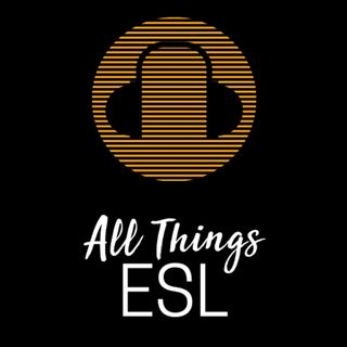 All Things ESL