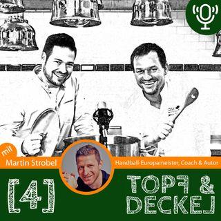 Topf & Deckel Folge 4 mit Martin Strobel