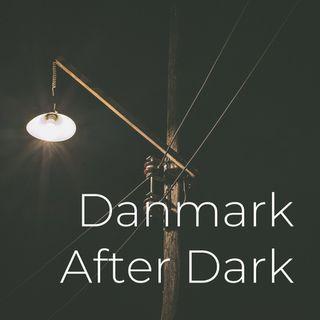 Danmark After Dark - LIVE