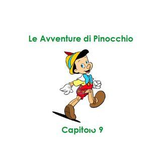 Le Avventure di Pinocchio - Capitolo 9