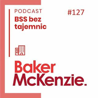 #127 Ciekawe Firmy - Baker McKenzie